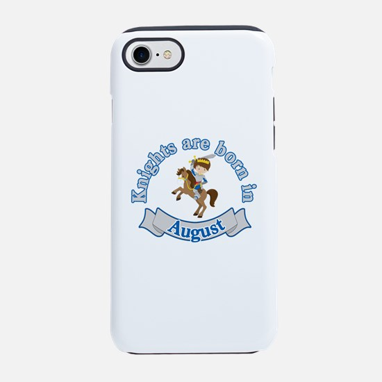 Knights Are Born In August B iPhone 8/7 Tough Case