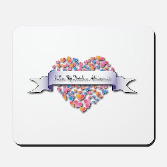 Love My Database Administrator Mousepad