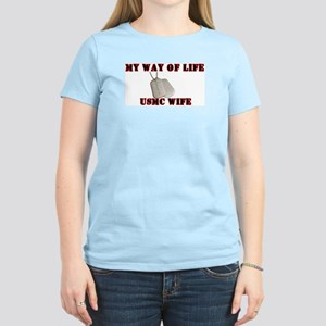 My Way Of Life Wife T-Shirt