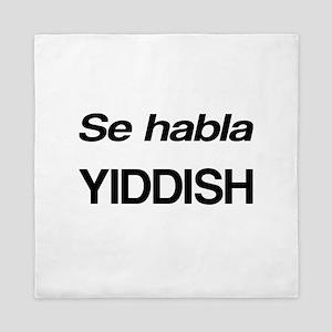 Se Habla Yiddish Queen Duvet