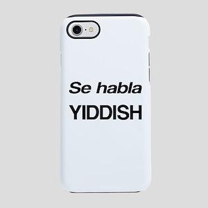 Se Habla Yiddish iPhone 8/7 Tough Case