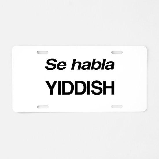 Se Habla Yiddish Aluminum License Plate