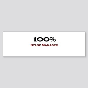 100 Percent Stage Manager Bumper Sticker