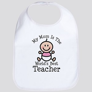 Worlds Best Teacher Mom Baby Bib
