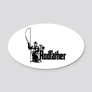 The Rodfather Fun Fishing Quote fo Oval Car Magnet
