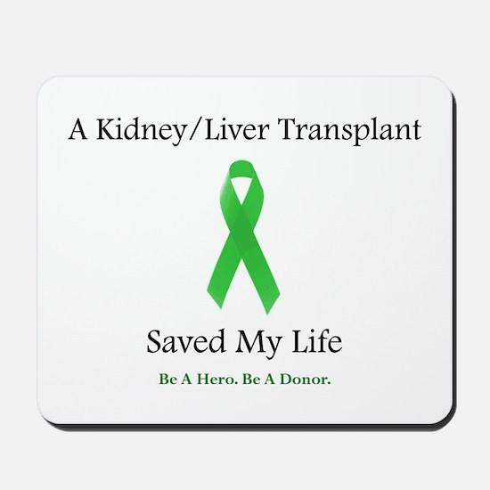 Kidney/Liver Transplant Mousepad