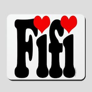I love Fifi Mousepad