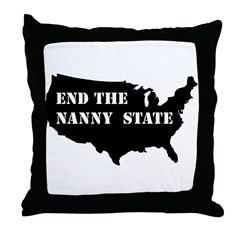 End The Nanny State Throw Pillow