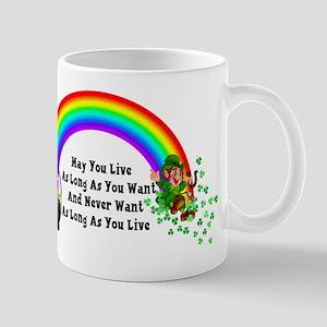 May You Never Want 11 oz Ceramic Mug