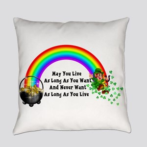 May You Never Want Everyday Pillow