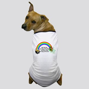 May You Never Want Dog T-Shirt