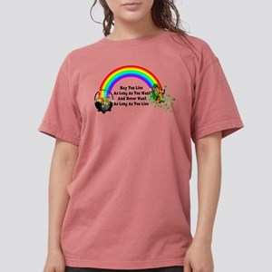 May You Never Want Womens Comfort Colors Shirt