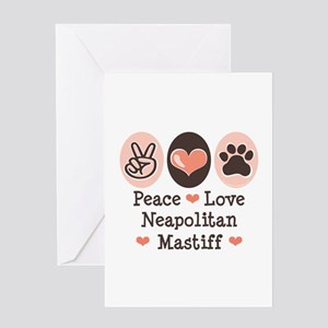 Peace Love Neapolitan Mastiff Greeting Card