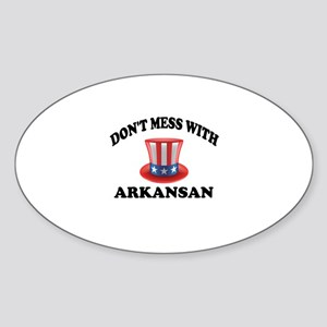 Do Not Mess With Arkansan Sticker (Oval)