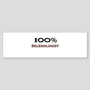 100 Percent Selenologist Bumper Sticker