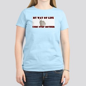 My Way Of Life Step Mother T-Shirt