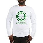 St Patricks Day Go Green Funn Long Sleeve T-Shirt