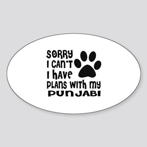 I Have Plans With My Punjabi Cat De Sticker (Oval)