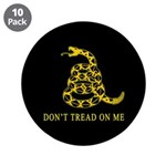 """Don't Tread on Me 3.5"""" Button (10 pack)"""