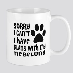 I Have Plans With My Nebelung Ca 11 oz Ceramic Mug