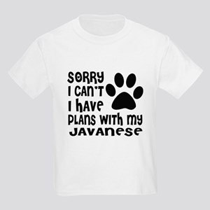 I Have Plans With My Javanese C Kids Light T-Shirt