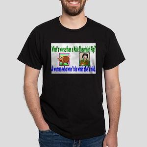 chauvinist pig T-Shirt