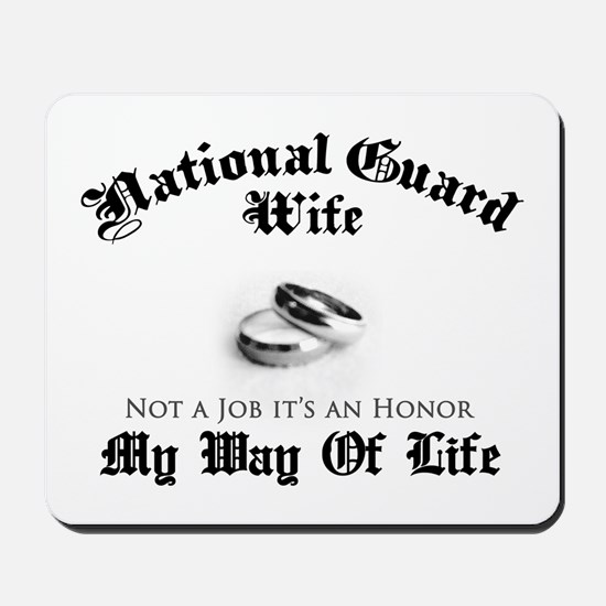USNG Wife: It's an Honor Mousepad
