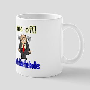 hide bodies Mugs