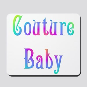 Couture Baby Mousepad
