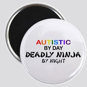 Autistic Deadly Ninja by Night Magnet