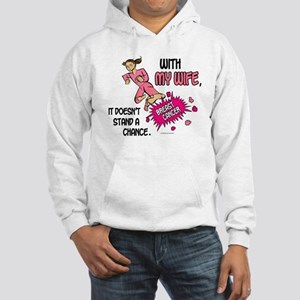 BC Doesn't Stand A Chance 1 (Wife) Hooded Sweatshi