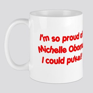 """""""So proud I could PUKE!"""" Mug"""