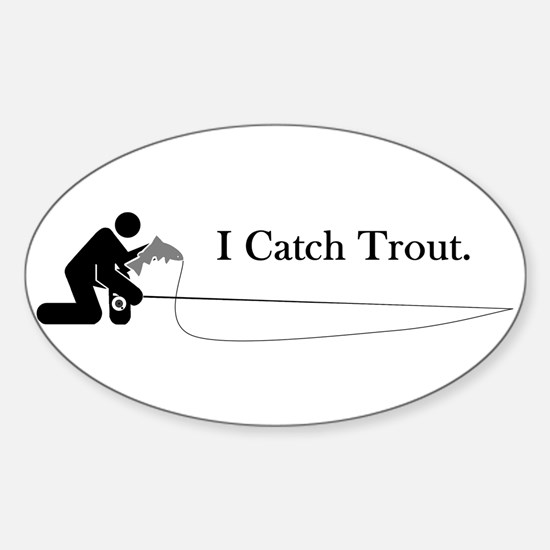 I Catch Trout Oval Decal