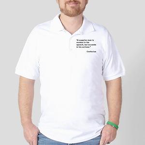 Confucius Superior Man Quote Golf Shirt