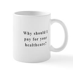 No Socialized Healthcare Mug
