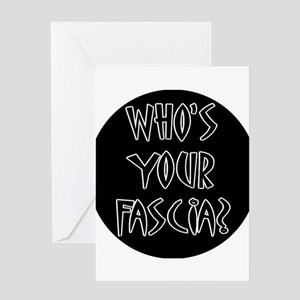Who's Your Fascia Greeting Card