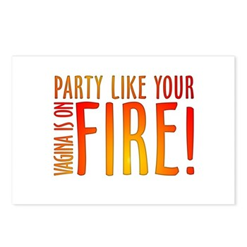 Party Like Your Vagina is on Fire Postcards (Packa