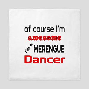 I am a Merengue dancer Queen Duvet