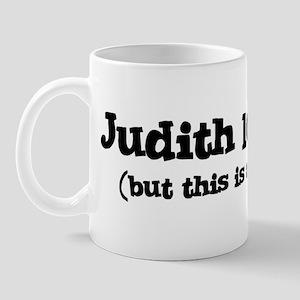 Judith loves me Mug