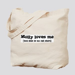 Molly loves me Tote Bag