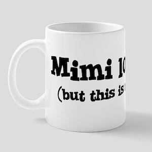 Mimi loves me Mug