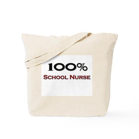 100 Percent School Nurse Tote Bag