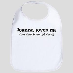 Joanna loves me Bib