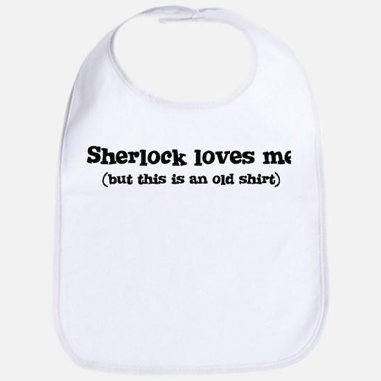Sherlock loves me Bib