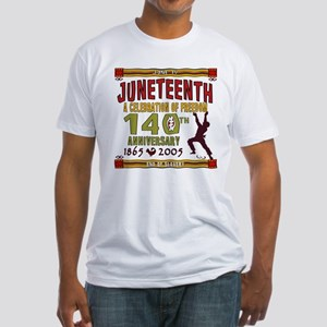 Juneteenth - 140th Fitted T-Shirt