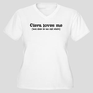 Ciera loves me Women's Plus Size V-Neck T-Shirt