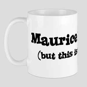 Maurice loves me Mug