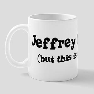 Jeffrey loves me Mug