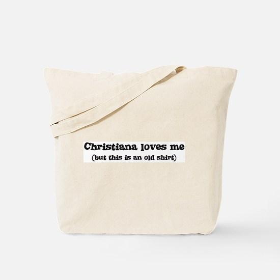 Christiana loves me Tote Bag