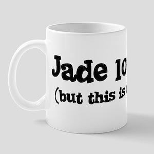 Jade loves me Mug